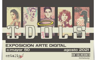 IDOLS · Exposición de Arte Digital por Srta Bauty